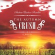 The Autumn Crush