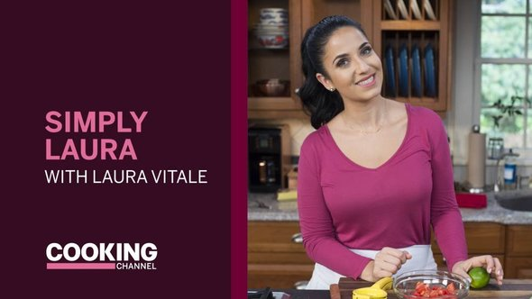 Simply Laura - Laura Vitale - Cooking Channel