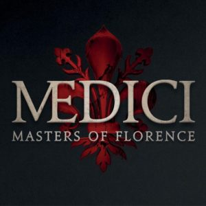 """Medici: Masters of Florence"" – Season 2 Preview"